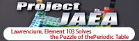 Lawrencium, Element 103 Solves the Puzzle of the Periodic Table