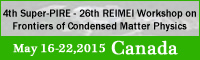 4th Super-PIRE - 26th REIMEI Workshop on