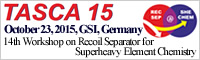 14th Workshop on Recoil Separator for Superheavy Element Chemistry TASCA 15
