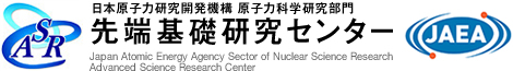 Japan Atomic Energy Agency Sector of Nuclear Science Research Advanced Science Research Center